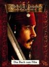 Fluch Der Karibik 3: Das Buch Zum Film; - Walt Disney Company, T.T. Sutherland, Ted Elliott, Terry Rossio