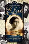 Elsie: Adventures of an Arizona Schoolteacher 1913-1916 - Barbara Anne Waite
