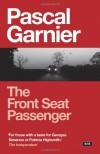 Front Seat Passenger (Noir) - Pascal Garnier