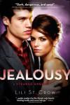 Jealousy - St Crow Lili
