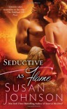 Seductive as Flame - Susan Johnson