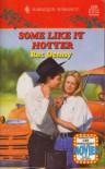 Some Like It Hotter (Harlequin Romance) - Roz Denny