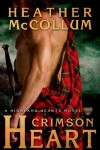 Crimson Heart (Highland Hearts) - Heather McCollum