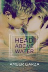 Head Above Water - Amber Garza