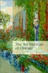 The Art Institute of Chicago: The Essential Guide - Art Institute of Chicago, James N. Wood