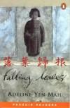 Falling Leaves (Penguin Joint Venture Readers) - Adeline Yen Mah
