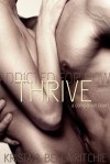 Thrive (Addicted, #2.5) - Krista Ritchie,  Becca Ritchie