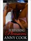 Surpassing Pleasures - Anny Cook