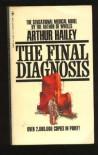 The Final Diagnosis - Arthur Hailey