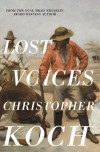 Lost Voices - Christopher J. Koch