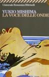 La voce delle onde - Yukio Mishima, Liliana Frassati Sommavilla
