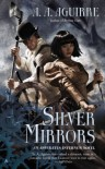 Silver Mirrors - A.A. Aguirre