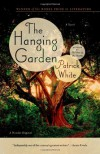 The Hanging Garden: A Novel - Patrick White