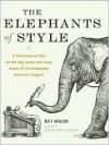 The Elephants of Style - Bill  Walsh