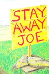 Stay Away, Joe - Dan Cushman