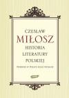 Historia literatury polskiej - Czesław Miłosz, Maria Tarnowska