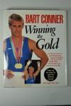 Winning the Gold - Bart Conner, Paul Ziert