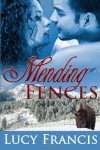 Mending Fences - Lucy Francis