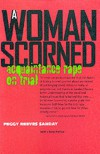 A Woman Scorned: Acquaintance Rape on Trial - Peggy Reeves Sanday