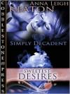 Sweetest Desires - Anna Leigh Keaton