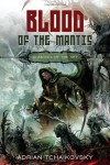 Blood of the Mantis (Shadows of the Apt, #3) - Adrian Tchaikovsky