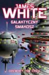 Galaktyczny smakosz - James White