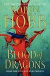 Blood of Dragons (Rain Wild Chronicles, #4) - Robin Hobb