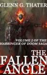 The Fallen Angle - Glenn G. Thater, Thater,  Glenn G.
