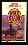 Destry Rides Again - Max Brand
