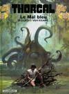 Le Mal bleu - Grzegorz Rosiński, Jean Van Hamme
