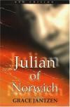 Julian of Norwich: Mystic and Theologian - Grace M. Jantzen