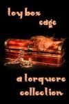 Toy Box: Cage - M. Rode, Mychael Black, Sean Michael, G.R. Richards