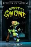 Garstige Gnome - Royce Buckingham, Joannis Stefanidis