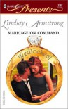 Marriage On Command  (Wedlocked!) (Harlequin Presents) - Lindsay Armstrong