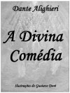 A Divina Comédia - Dante Alighieri, Vasco Graça Moura