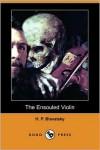 The Ensouled Violin - H. P. Blavatsky