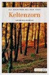 Keltenzorn (German Edition) - Uli Aechtner