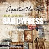 Sad Cypress: A BBC Full-Cast Radio Drama - Emma Feilding, Eamonn Fleming, Barbara Atkinsons, Agatha Christie