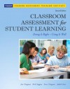 Classroom Assessment for Student Learning: Doing It Right - Using It Well - Jan Chappuis, Rick J. Stiggins, Jan Chappuis, Judith A. Arter