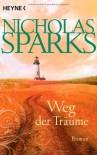 Weg der Träume - Nicholas Sparks, Maja Ueberle-Pfaff