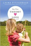 One True Theory of Love - Laura Fitzgerald