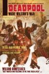 Deadpool: Wade Wilson's War - Duane Swierczynski