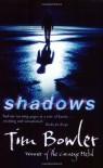 Shadows - Tim Bowler