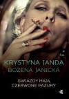 Gwiazdy mają czerwone pazury - Krystyna Janda / Bożena Janicka