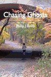 Chasing Ghosts Chasing Ghosts - Philip J Reilly