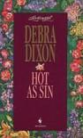 Hot As Sin (Loveswept, #757) - Debra Dixon