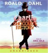 Charlie and the Chocolate Factory - Eric Idle, Roald Dahl