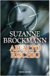 Ad alto rischio - Suzanne Brockmann