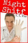 Night Shitf: Romantic Comedy (Humor Fiction) - L. L. Fine