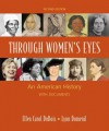 Through Women's Eyes: An American History with Documents - Ellen Carol DuBois, Lynn Dumenil